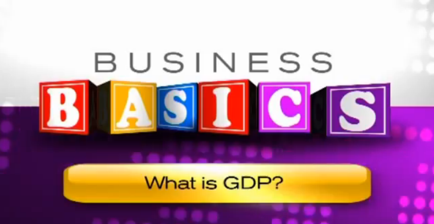 Declan Curry - Business basics with Declan Curry What is GDP?